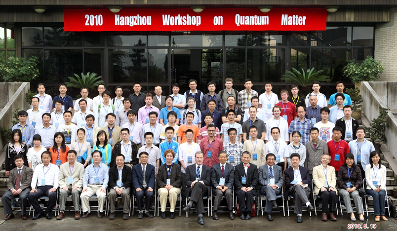 2010 Hangzhou Workshop on Quantum Matter